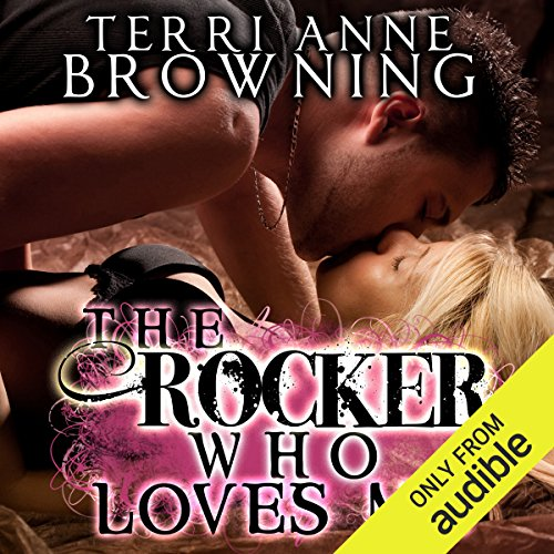 The Rocker Who Loves Me audiobook cover art