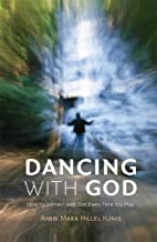 Dancing with God: How to Connect with God Every Time You Pray