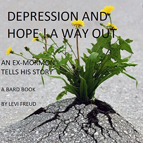 Depression and Hope! A Way Out audiobook cover art