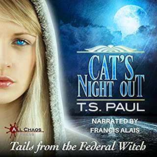 Cat's Night Out     Tails from the Federal Witch              By:                                                                                                                                 T S Paul                               Narrated by:                                                                                                                                 Francis Alais                      Length: 3 hrs and 11 mins     4 ratings     Overall 4.8