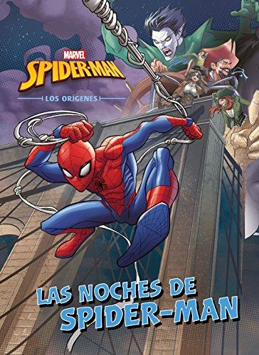 Spider-Man. Los orígenes. Las noches de Spider-Man: Cuento