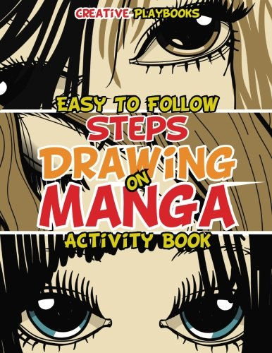 Easy To Follow Steps on Drawing Manga Activity Book