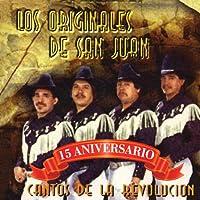 Cantos De La Revolucion-15 Aniversario