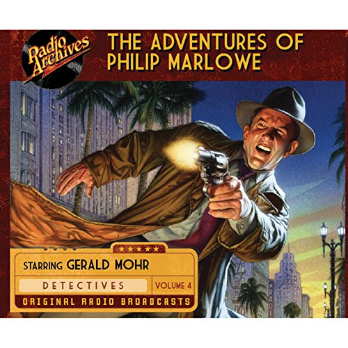 The Adventures of Philip Marlowe, Volume 4 audiobook cover art