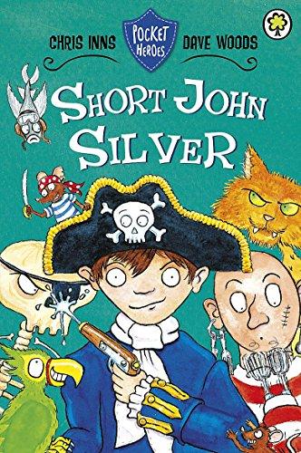 Short John Silver (Pocket Heroes)