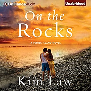 On the Rocks     Turtle Island, Book 3              By:                                                                                                                                 Kim Law                               Narrated by:                                                                                                                                 Natalie Ross                      Length: 9 hrs and 35 mins     277 ratings     Overall 4.4