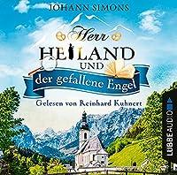 Herr Heiland und der gefallene Engel Hörbuch