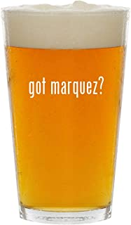 got marquez? - Glass 16oz Beer Pint