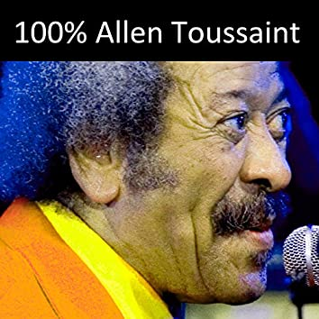 100% Allen Toussaint