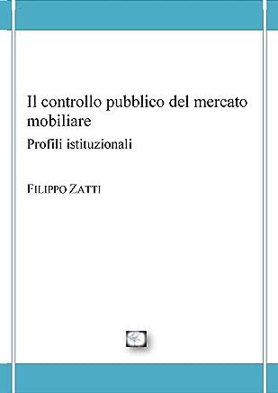 Il controllo pubblico del mercato mobiliare. Profili istituzionali