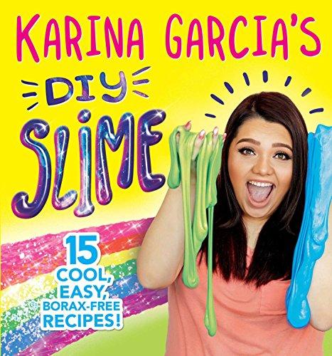 Karina Garcia's DIY Slime (English Edition)