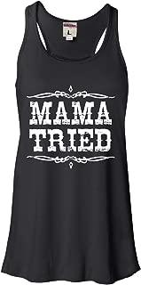 Womens Mama Tried Retro Country Music Flowy Racerback Tank Top T-Shirt