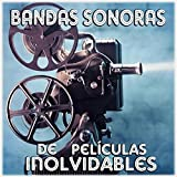 Bandas Sonoras De Películas Inolvidables