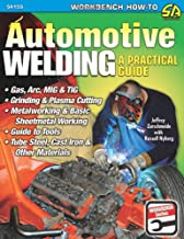 Automotive Welding: A Practical Guide (S-A Design Workbench Series)