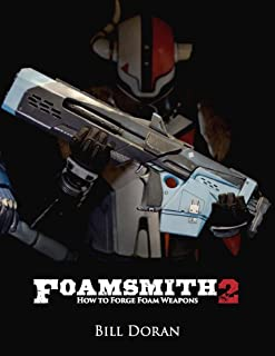 Foamsmith 2: How to Forge Foam Weapons