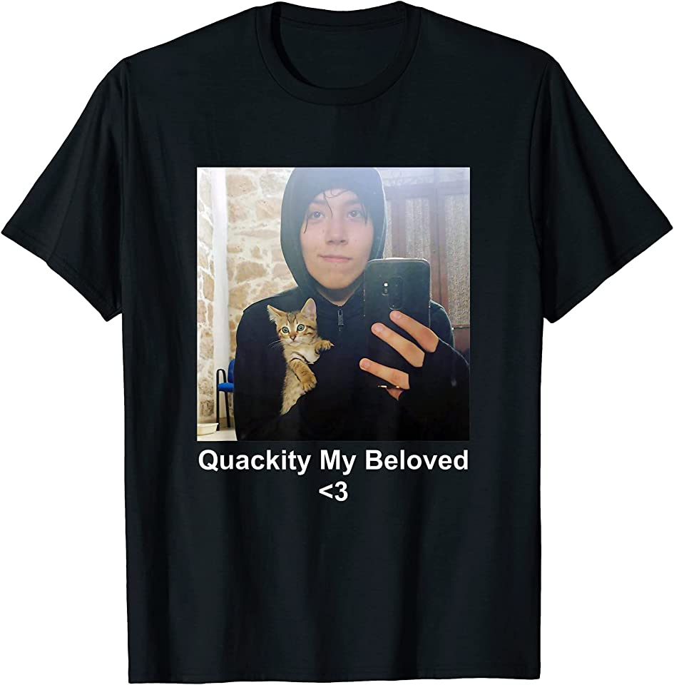 Quackity My Beloved T-Shirt