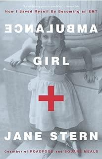 Ambulance Girl: How I Saved Myself By Becoming an EMT