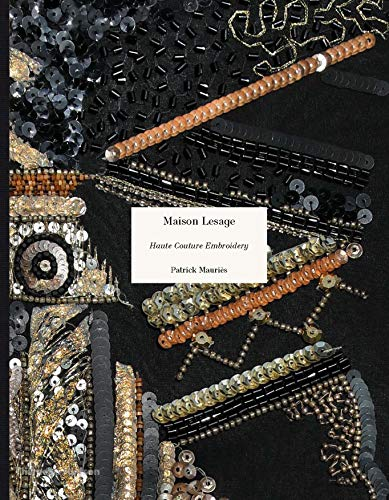 Image of Maison Lesage: Haute Couture Embroidery