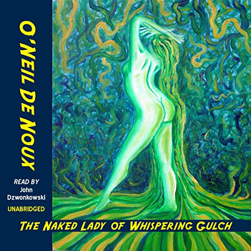 The Naked Lady of Whispering Gulch audiobook cover art