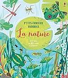 La nature - P'tits curieux Usborne (French Edition)