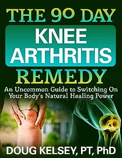 the 90 day knee arthritis remedy