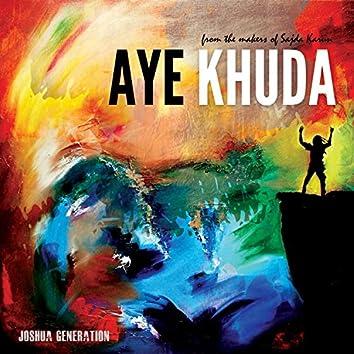 Aye Khuda