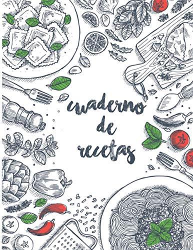 Cuaderno de recetas: Libro de recetas para completar con 100 recetas, libro de recetas en blanco A4 para escribir tus recetas de cocina favoritas