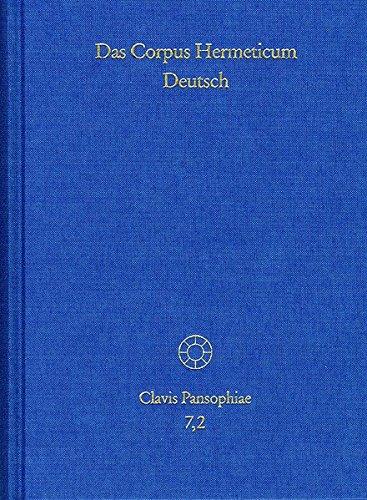 Das Corpus Hermeticum Deutsch, Tl.2 : Exzerpte. Nag-Hammadi-Texte, Testimonien