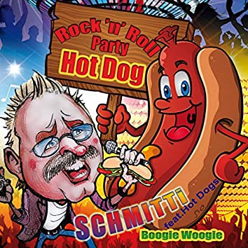 Rock 'N' Roll Party Hot Dog (Boogie Woogie)