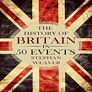The History of Britain in 50 Events cover art