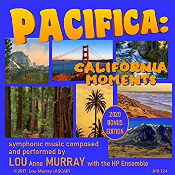 Pacifica: California Moments, Op. 123