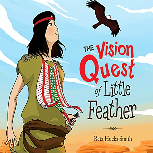 The Vision Quest of Little Feather audiobook cover art