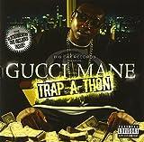 Songtexte von Gucci Mane - Trap‐a‐Thon