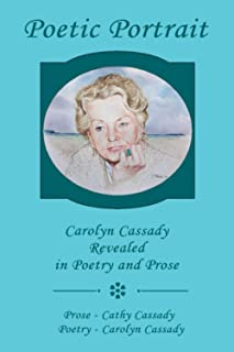 Poetic Portrait: Carolyn Cassady Revealed in Poetry and Prose