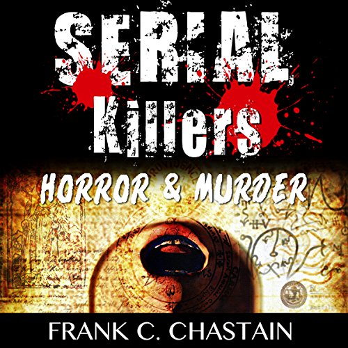 Serial Killers: Horror, & Murder cover art