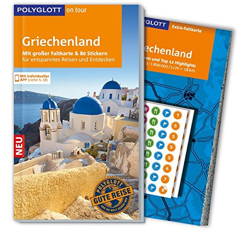 POLYGLOTT on tour Reiseführer Griechenland: Mit großer Faltkarte, 80 Stickern und individueller App