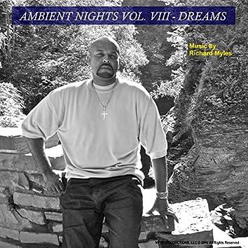 Ambient Nights, Vol. VIII - Dreams