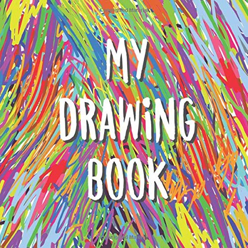 My Drawing Book: A Blank Drawing/Doodle/Sketch Book For Kids