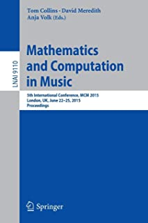 Mathematics and Computation in Music: 5th International Conference, MCM 2015, London, UK, June 22-25, 2015, Proceedings