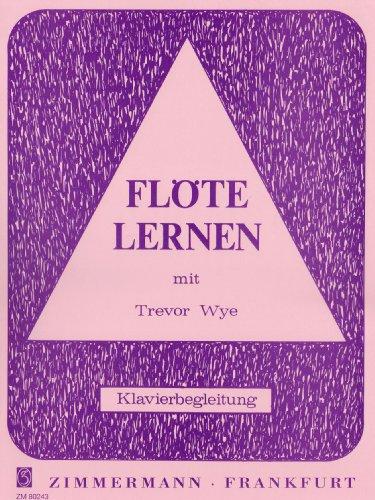 Flöte lernen: mit Trevor Wye. Flöte.: Klavierbegleitung