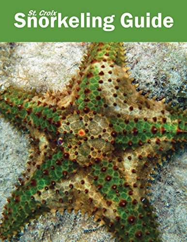 St Croix Snorkeling Guide: 5th edition (English Edition)