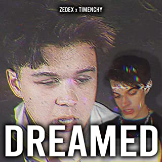 dreamed [Explicit]