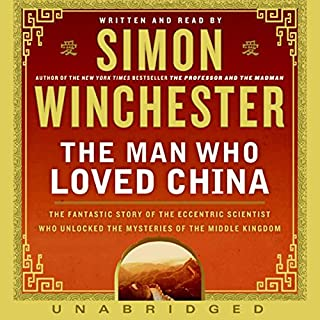 The Man Who Loved China audiobook cover art
