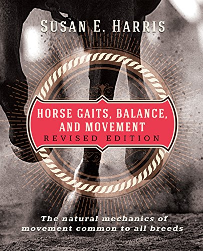 Compare Textbook Prices for Horse Gaits, Balance, and Movement: Revised Edition 2 Edition ISBN 9781681626369 by Harris, Susan E