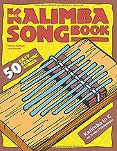 Das Kalimba-Songbook: 50 Easy Classic Songs für Kalimba in C