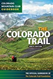 Colorado Trail 9th Edition (Colorado Mountain Club Guidebooks)