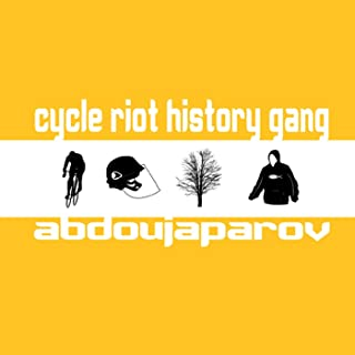 Cycle Riot History Gang [Explicit]