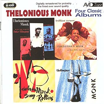 Four Classic Albums (Plays The Music Of Duke Ellington / & Sonny Rollins / Brilliant Corners / Thelonious Monk) (Digitally Remastered)