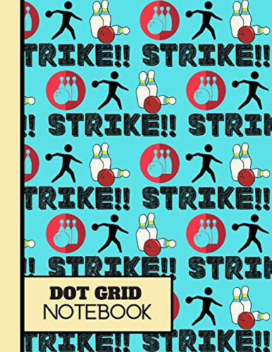 (DOT GRID NOTEBOOK): 'Strike' Ten Pin Bowling Blue Pattern Gift: Bowling Dot Grid Notebook for Teens, Girls, Women