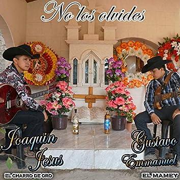 No los olvides (feat. Joaquin Jesus)